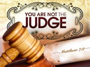 you-are-not-judge-Matt7_2