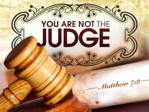 you-are-not-judge-Matt7_2