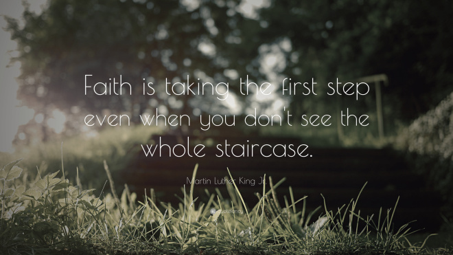 824-Martin-Luther-King-Jr-Quote-Faith-is-taking-the-first-step-even